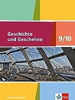 Geschichte und Geschehen. Schuelerbuch 9/10. Ausgabe Berlin und Brandenburg ab 2017