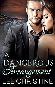 A Dangerous Arrangement (Dangerous Arrangements)