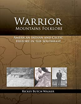 Warrior Mountains Folklore: Oral History Interviews by [Walker, Rickey Butch]