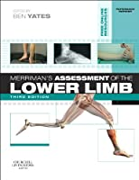 Merriman's Assessment of the Lower Limb: PAPERBACK REPRINT, 3e