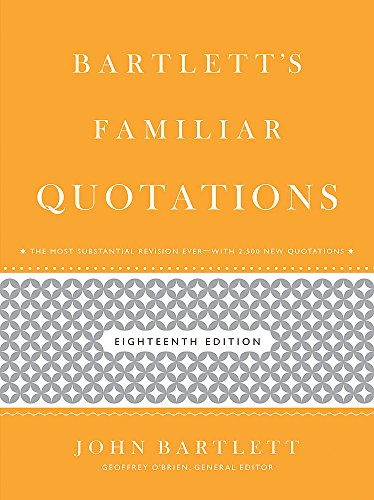 Download Bartlett's Familiar Quotations 0316017590