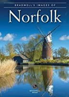 Bradwell's Images of Norfolk (Bradwells Images)