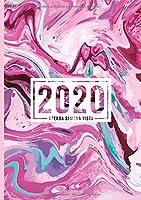 Agenda semana vista 2020: Del 1 de enero de 2020 al 31 de diciembre de 2020: Diario, organizador y planificador con vista semanal y mensual español: Remolino de mármol rosa 883-9