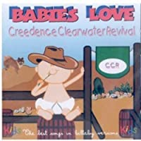 Babies Love Creedence Clearwater Revival