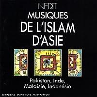 Inedit: Musiques De L'islam...