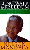 By Nelson Mandela Long Walk to Freedom: The Autobiography of Nelson Mandela (Mti)