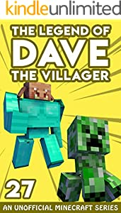 Dave the Villager 27: An Unofficial Minecraft Book (The Legend of Dave the Villager) (English Edition)