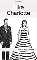 Like Charlotte