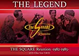 """THE LEGEND""/THE SQUARE Reunion -1982-1985...[DVD]"