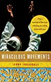 Miraculous Movements: How Hundreds of Thousands of Muslims Are Falling in Love with Jesus 画像