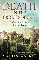 Death in the Dordogne: The Dordogne Mysteries 1