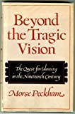 Beyond the Tragic Vision: the Quest for Identity in the Nineteenth Century