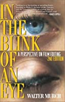 In the Blink of an Eye: A Perspective on Film Editing, 2nd Edition by Walter Murch(2001-08-01)