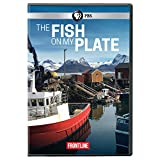 Frontline: The Fish on My Plate [DVD] [Import]