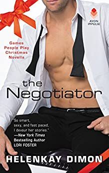 The Negotiator: A Games People Play Christmas Novella by [Dimon, HelenKay]