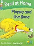 Read at Home: Floppy And the Bone, Level 2c (Read at Home Level 2c)