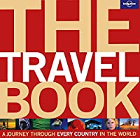 Lonely Planet The Travel Book: A Journey Through Every Country in the World (Lonely Planet Travel Book)
