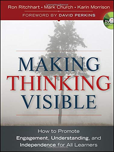 Download Making Thinking Visible: How to Promote Engagement, Understanding, and Independence for All Learners (Jossey-Bass Teacher) 047091551X