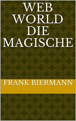 WEB WORLD die magische (German Edition)