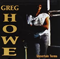 Uncertain Terms by Greg Howe (1994-11-08)