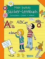Schlau fuer die Schule: Mein buntes Sticker-Lernbuch: Buchstaben, Silben, Woerter: Alles fuer die 1. Klasse: Mit Belohnungsstickern