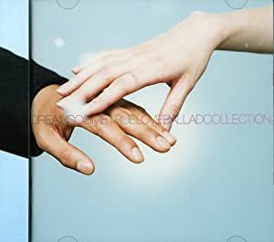 DREAMAGE - DREAMS COME TRUE LOVE BALLAD COLLECTION -