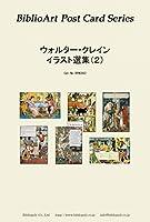 BiblioArt Post Card Series ウォルター・クレイン イラスト選集(2) 6枚セット(解説付き)
