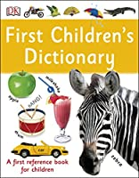 First Children's Dictionary: A First Reference Book for Children (DK First Reference)