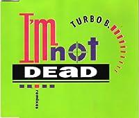 I'm not dead [Single-CD]