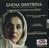 GHENA DIMITROVA/ CONCERTO VERDIANO 2000