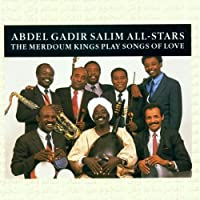 MERDOUM KINGS PLAY SONGS OF LOVE by Abdel Gadir Salim All-Stars (2008-10-19)