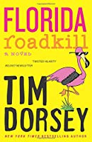 Serge Storms Adventure: Florida Roadkill (Book 1)