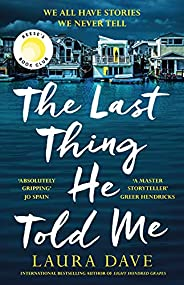 The Last Thing He Told Me: The No. 1 New York Times Bestseller and Reese's Book Club