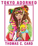 Tokyo Adorned (Card)