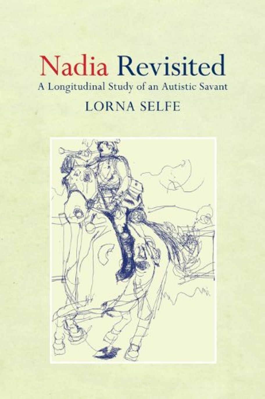 若いお勧め交換可能Nadia Revisited: A Longitudinal Study of an Autistic Savant (English Edition)
