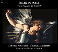 Purcell: How Pleasant 'Tis To Love! by Scherzi Musicali (2013-08-27)