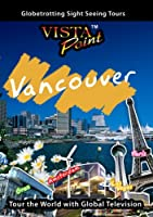 Vista Point Vancouver Canada [DVD] [Import]