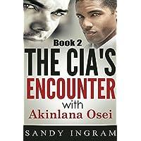 The CIA's Encounter With Akinlana Osei, Book II (Osei International Mystery Series 2) (English Edition)