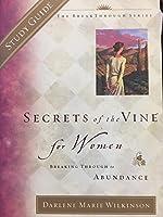Secrets of the Vine for Women Study Guide: Breaking Through to Abundance (Breakthrough Series)