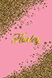 Harley: Personal Name Blank Lined Notebook Pink &Gold Stars Confetti Glitter for Writing Journal or Diary Women &girls Gift for Birthday or Valentine's Day 110 Pages Size 6x9 Elegant Matte Finish