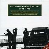 British War Broadcasting 1938-1945