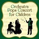 特選!子供のためのオーケストラ入門&ポップス コンサート