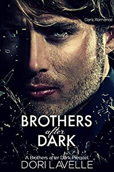Brothers After Dark : The Prequel by [Lavelle, Dori ]