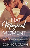 That Magical Moment: A Valentine Romance (Vale Valley Season 2)