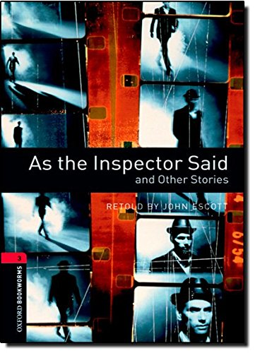 Oxford Bookworms Library 3 As Inspector Said 3/Eの詳細を見る