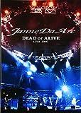 Janne Da Arc DEAD or ALIVE LIVE 2006