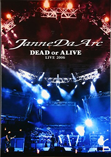 Janne Da Arc DEAD or ALIVE LIV...