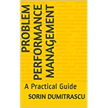 Problem Performance Management: A Practical Guide