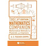 The Mathematics Companion: Mathematical Methods for Physicists and Engineers, 2nd Edition: Volume 4