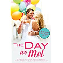 The Day We Met: Four short meet cute love stories (Random Romance Book 21)